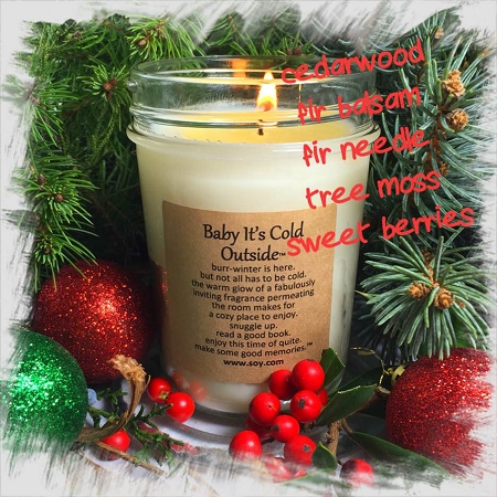 """Baby It`s Cold Outside"" Soy Wax Candle"